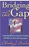 Bridging the Gap, Charles J. Scalise, 0687045649