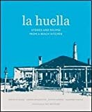 La huella : stories and recipes from the beach restaurant