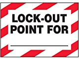Vinyl Lock-Out Labels - Lock-Out Point For ___ - 5''h x 7''w, White LOCK-OUT POINT FOR___ - Super-Stik Adhesive