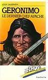 Géronimo : Le dernier chef apache (Échos personnages) par Sauerwein