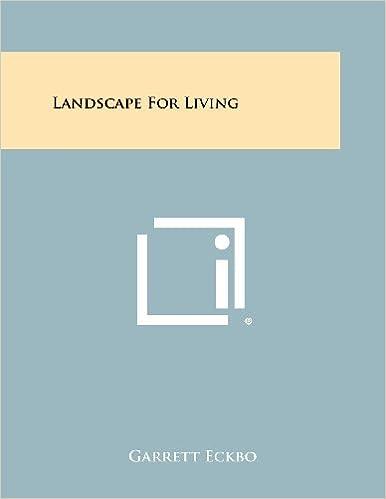Landscape For Living Garrett Eckbo 9781258353223 Amazon Com Books