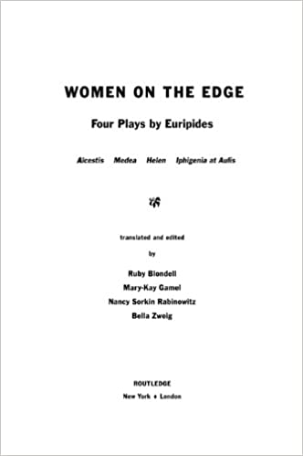Download bog google gratis Women on the Edge: Four Plays by Euripides (The New Classical Canon) by Ruby Blondell på Dansk PDF ePub iBook B000FBFH66
