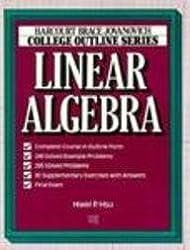 Linear Algebra (Harcourt Brace Jovanovich College Outline Series)