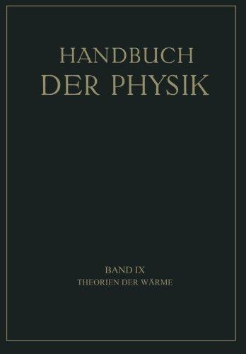 Theorien der Wärme (Handbuch der Physik) (German Edition)