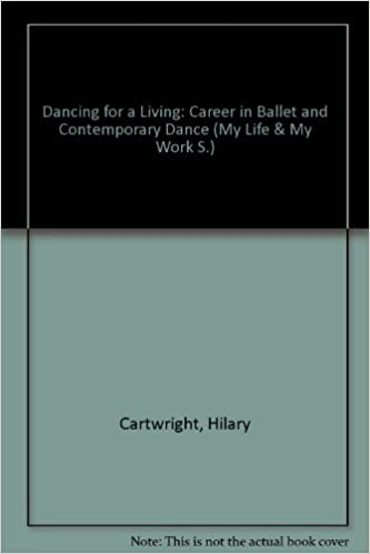 Dancing for a living: Ballet and contemporary dance (My life