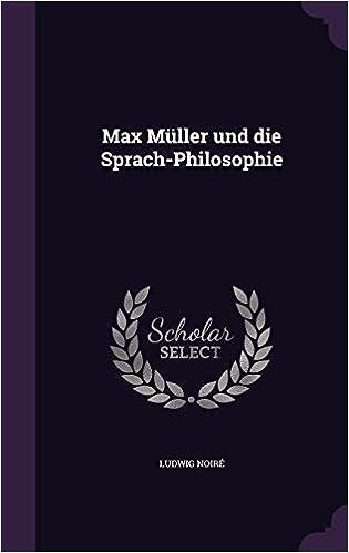 Max Müller und die Sprach-Philosophie