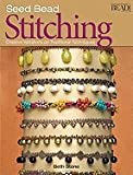 img - for Seed Bead Stitching: Creative Variations on Traditional Techniques [Paperback] book / textbook / text book
