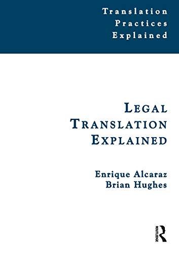 Legal Translation Explained (Translation Practices Explained)