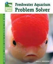 TFH Animal Planet Pet Care Library Freshwater Aquarium Problem Solver Book