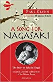 img - for A Song for Nagasaki Publisher: Ignatius Press book / textbook / text book
