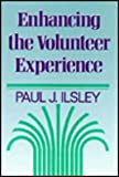 Enhancing the Volunteer Experience 9781555422899