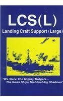 LCS (L) - Landing Craft Support (Large)