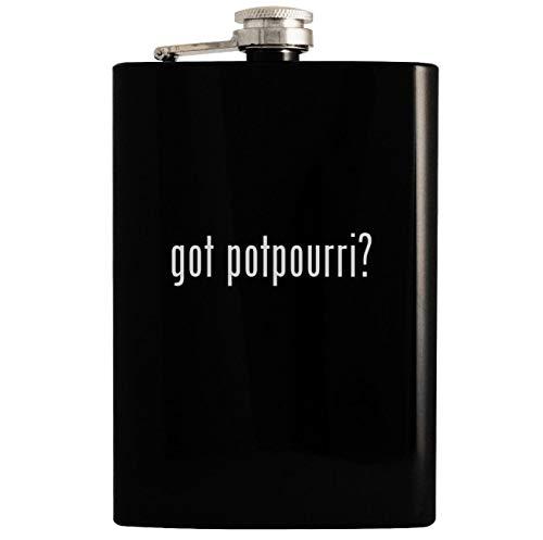 got potpourri? - Black 8oz Hip Drinking Alcohol Flask