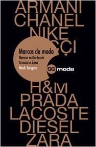 Marcas de moda: Marcar estilo desde Armani a Zara Gg Moda ...