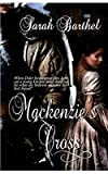 Mackenzie's Cross, Sarah Barthel, 1497336813
