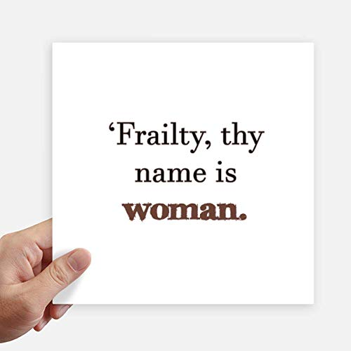 DIYthinker Frailty Names Woman Shakespeare Square Stickers 20cm Wall Suitcase Laptop Motobike Decal 4pcs