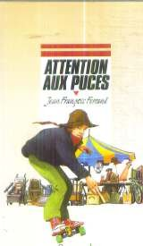 Attention aux puces                                                                           052496 par Jean-François Ferrané