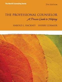 Harold L. Hackney: The Professional Counselor : A Process Guide to Helping (Hardcover); 2012 Edition