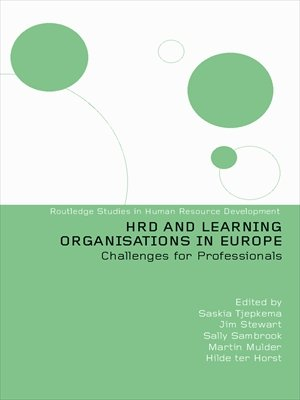 HRD and Lore Organisations in Europe (Routledge Studies in Human Resource Development)