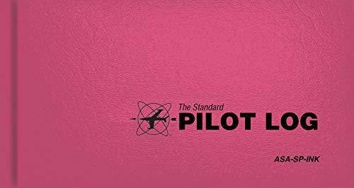 The Standard Pilot Logbook ? Pink: The Standard Pilot Logbooks Series (#ASA-SP-INK)
