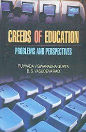 Creeds of Education – Problems & Prospectives