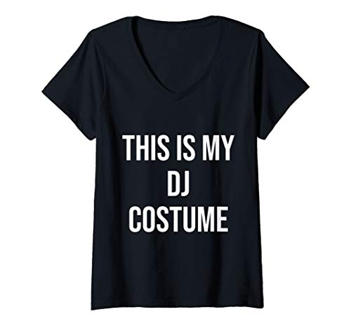 Womens This is My DJ Costume Festival Party Electric Musician Gift V-Neck T-Shirt