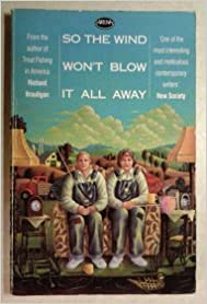 So the Wind Won't Blow it All Away (Arena Books)