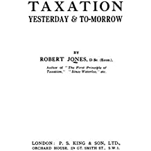 Taxation Yesterday And Tomorrow