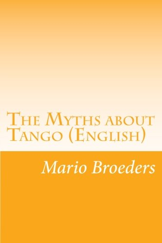 The Myths About Tango (English)