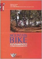 Mountain bike: avviamento e perfezionamento