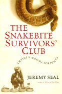(The Snakebite Survivors` Club Travels Among Serpents)