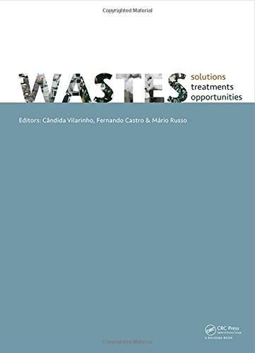 WASTES 2015  Solutions, Treatments and Opportunities: Selected papers from the 3rd Edition of the International Conference on Wastes: Solutions, ... Do Castelo, Portugal,14-16 September 2015