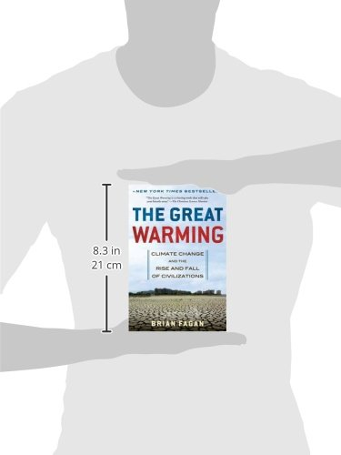 The Great Warming: Climate Change and the Rise and Fall of ...