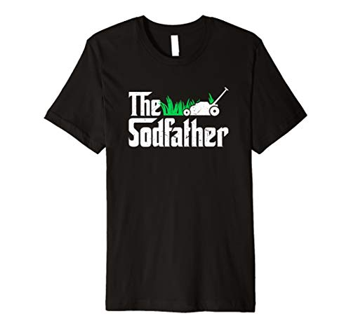 The Sodfather Parody | Funny Lawn Landscaping Dad Gift Premium T-Shirt
