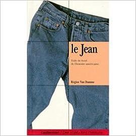 Lire un LE JEAN. Toile de fond de l'histoire américaine pdf ebook