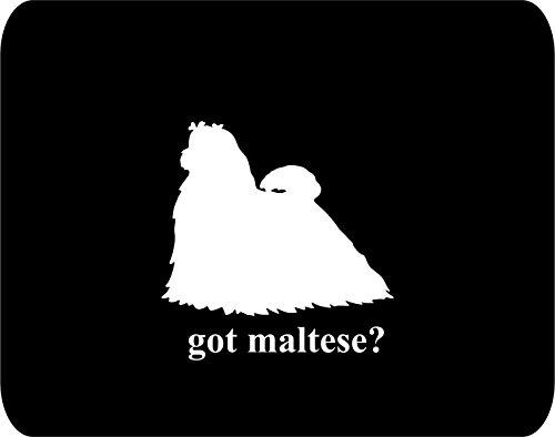 got maltese? Dog Lovers - Rectangle Non-Slip Rubber - Black Thick Mouse Pad - 8
