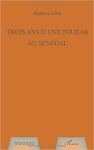 TROIS ANS D'UNE TOUBAB AU SÉNÉGAL