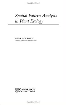 Book Spatial Pattern Analysis in Plant Ecology (Cambridge Studies in Ecology) by Mark R. T. Dale (1999-03-28)