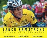 Lance Armstrong: Images of a Champion by Lance Armstrong (2006-08-08)
