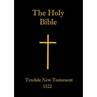 TYNDALE BIBLE, Earliest English Translation of the New Testament