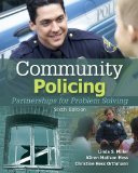 Community Policing: Partnerships for Problem Solving 6th Edition by Miller, Linda S., Hess, Kären M., Orthmann, Christine M.H. [Hardcover]