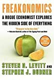 img - for Freakonomics: A Rogue Economist Explores the Hidden Side of Everything - by Steven D. Levitt & Stephen J. Dubner book / textbook / text book