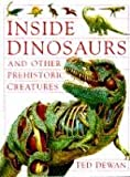 Inside Dinosaurs and Other Prehistoric Creatures, Steve Parker, 0385311435