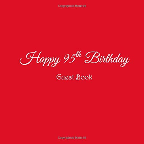 Happy 95th Birthday Guest Book 95 Year Old Party Gifts Accessories Decor Ideas Supplies Decorations For Women Her Wife