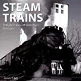 Steam Trains, James P. Bell, 0760322678