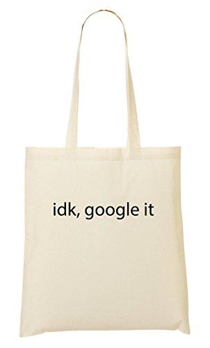 CP Idk Tout Sac Fourre Sac It Funny Google Provisions À ZUBqZ