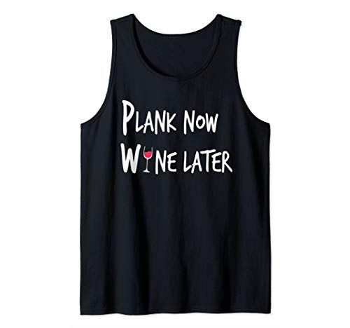 Plank Now Wine Later Funny Wine Gym Lovers Gift  Tank Top