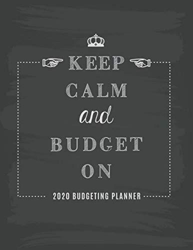 Budgeting Planner 2020 Keep Calm...
