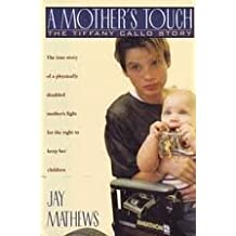 A Mother's Touch: The Tiffany Callo Story