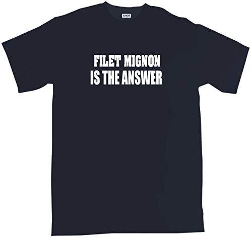 99 Volts Filet Mignon is The Answer Men's Tee Shirt Medium-Black